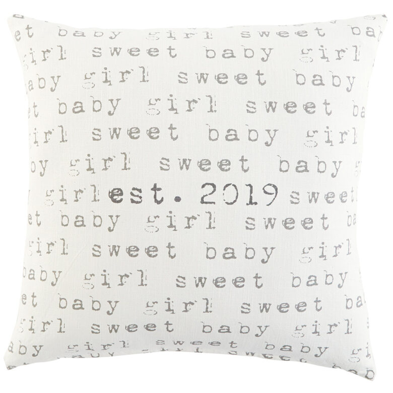 """Throw in this 22-inch cotton linen pillow to mark the arrival of a little one, featuring an """"Est. 2019"""" center detail and repeated """"Sweet Baby Girl"""" phrase."""