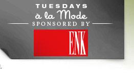 Tuesdays a la Mode - Sponsored by ENK Children's Club